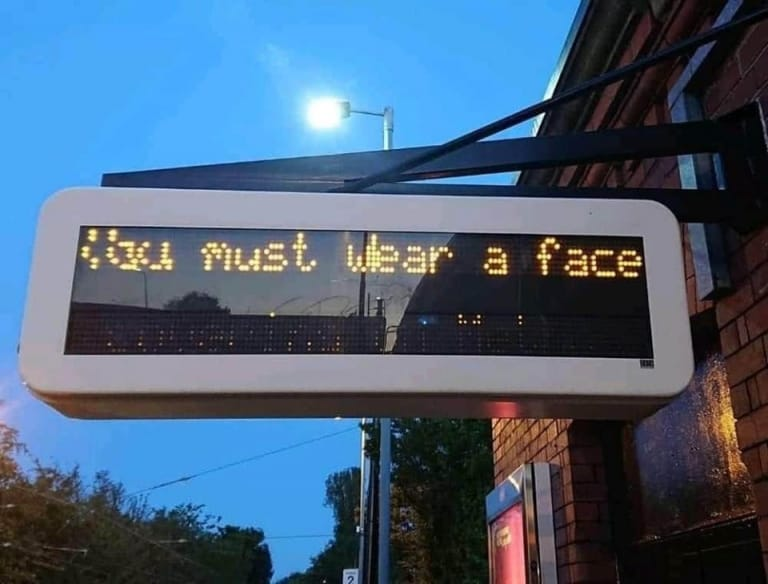You must wear a face