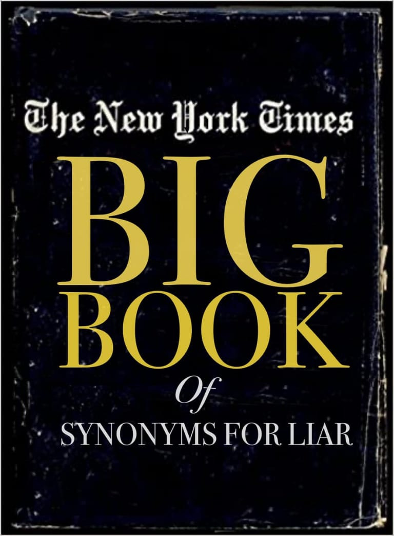 The New York Times Big Book of Synonyms for Liar