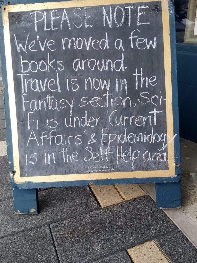 PLEASE NOTE: We've moved a few books around. Travel is now in the Fantasy section, Sci-Fi is under 'Current Affairs' & Epidemiology is in the Self Help area.